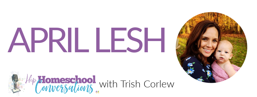 April shares her practical and thoughtful ideas regarding prioritizing her day, scheduling in a way that makes sense, and accomplishing her goal of encouraging her children to enjoy learning.