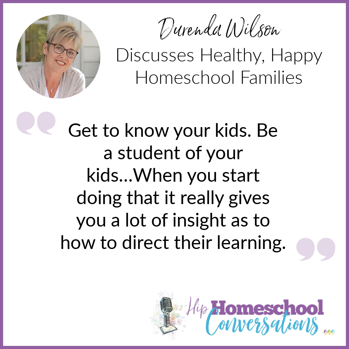 Join us to hear about Durenda's belief in being the expert on your own children, her emphasis on flexible routines, and how fostering strong sibling relationships can all improve the homeschooling family life and, in fact, the culture around us.