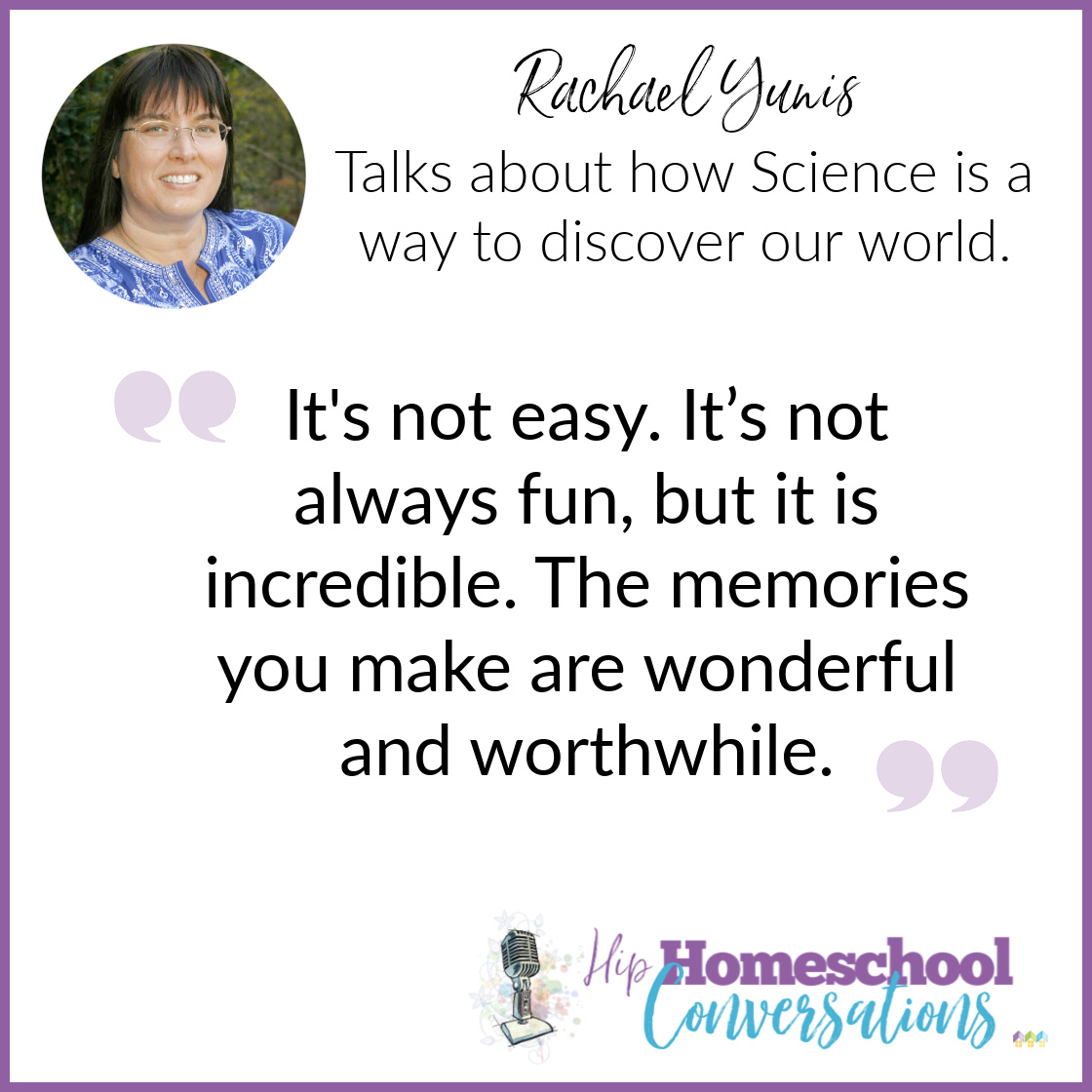 To get your dose, dive in to this podcast where Trish interviews Rachael Yunis, veteran homeschooling mom of three, science and math lover, and curriculum writer for Apologia.