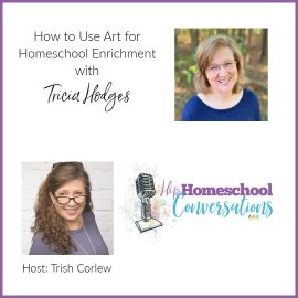 If you feel that incorporating art into your homeschool is too messy and overwhelming, Tricia Hodges has the solution to your problem! Join us as Tricia discusses how finding subjects that all of your students can do together can be challenging, but art is one way to bring everyone together to create homeschooling memories that you will cherish.