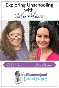 If you're a free spirit who wants to homeschool, you've come to the right podcast episode! Julie Polanco is an unschooling mom of four, six-time author, and Master Herbalist whose journey will inspire you to seek the fun and flexibility you desire in your homeschool.